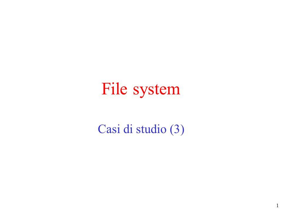 1 File system Casi di studio (3)