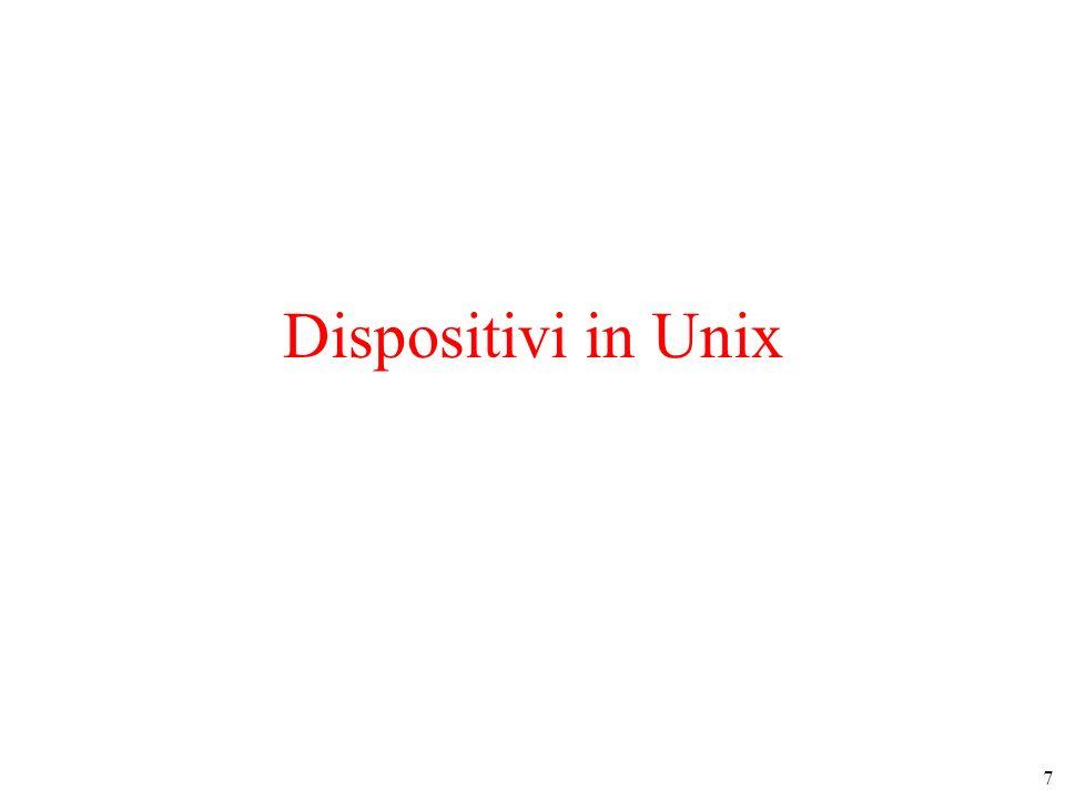 7 Dispositivi in Unix