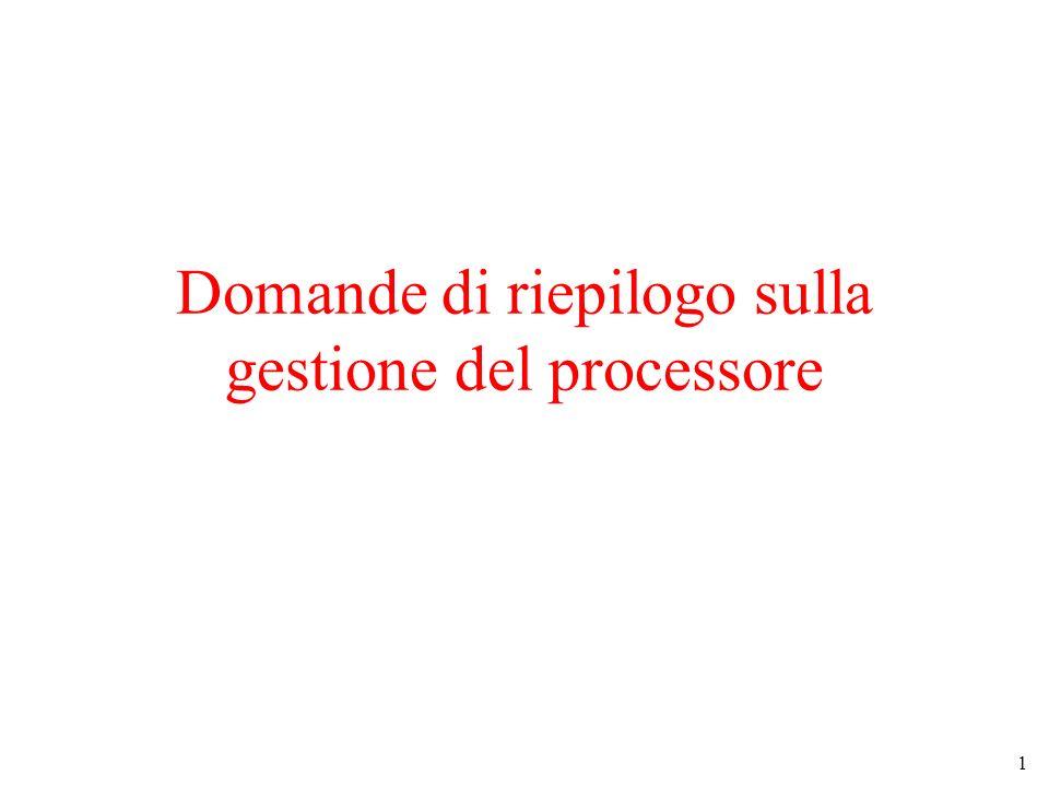 1 Domande di riepilogo sulla gestione del processore