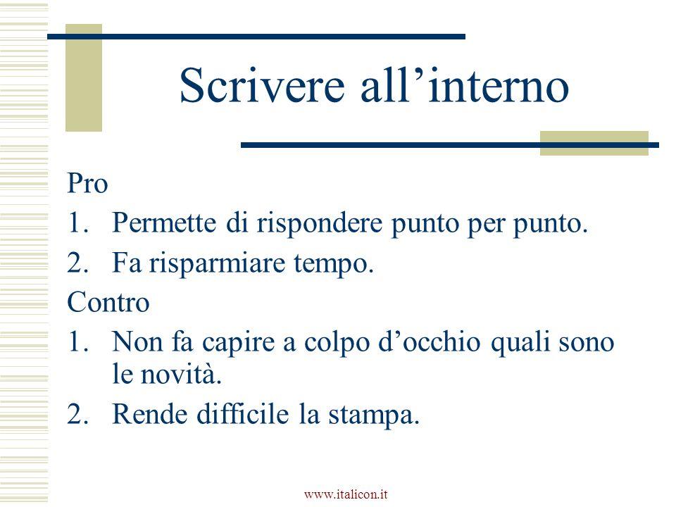 www.italicon.it Scrivere allinterno Pro 1.Permette di rispondere punto per punto.