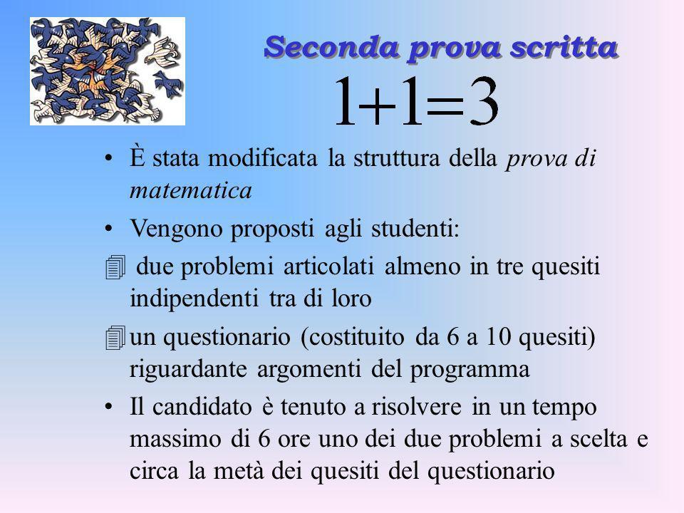 È stata modificata la struttura della prova di matematica Vengono proposti agli studenti: 4 due problemi articolati almeno in tre quesiti indipendenti
