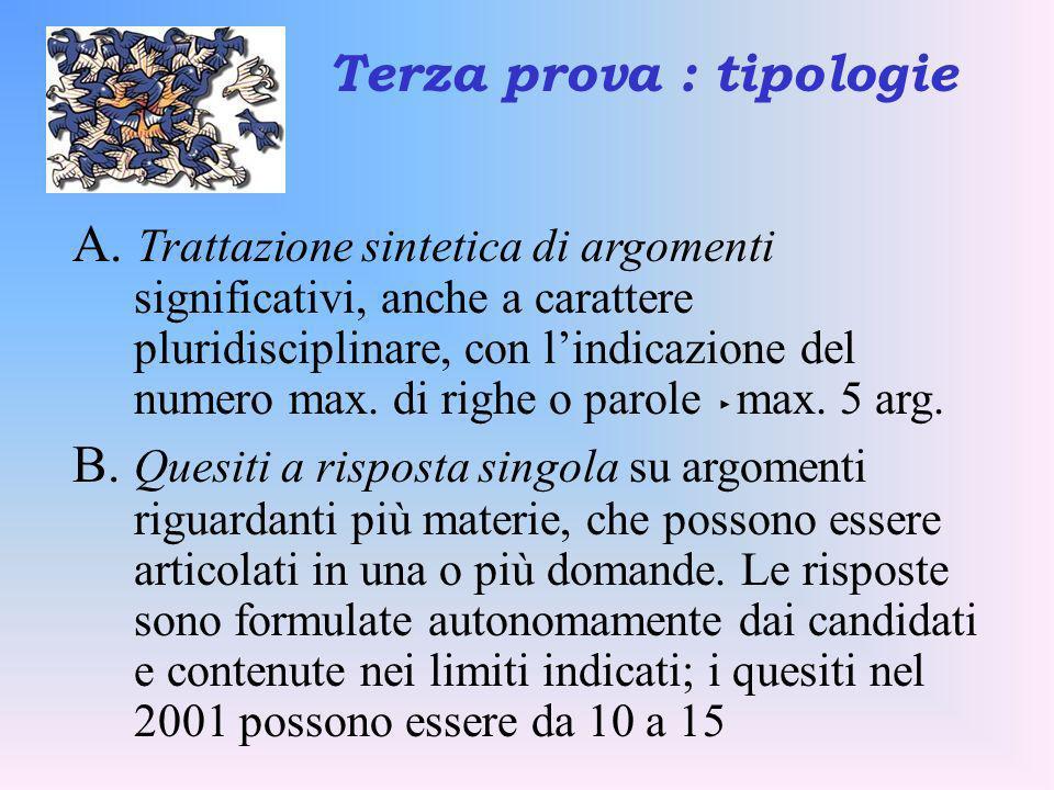 A. Trattazione sintetica di argomenti significativi, anche a carattere pluridisciplinare, con lindicazione del numero max. di righe o parole max. 5 ar