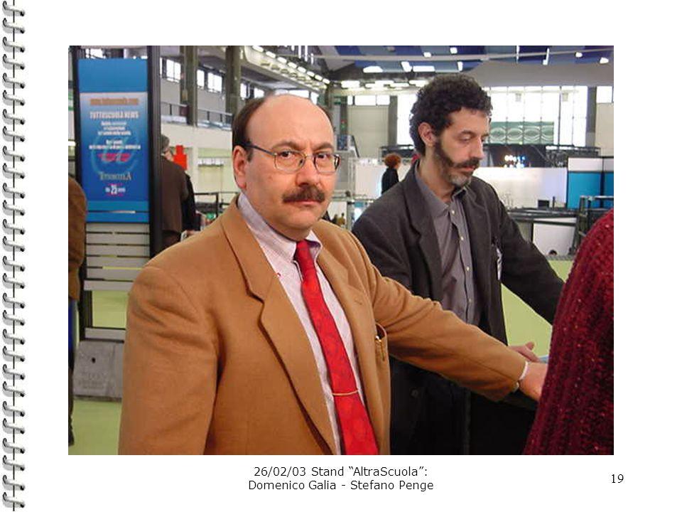 19 26/02/03 Stand AltraScuola: Domenico Galia - Stefano Penge