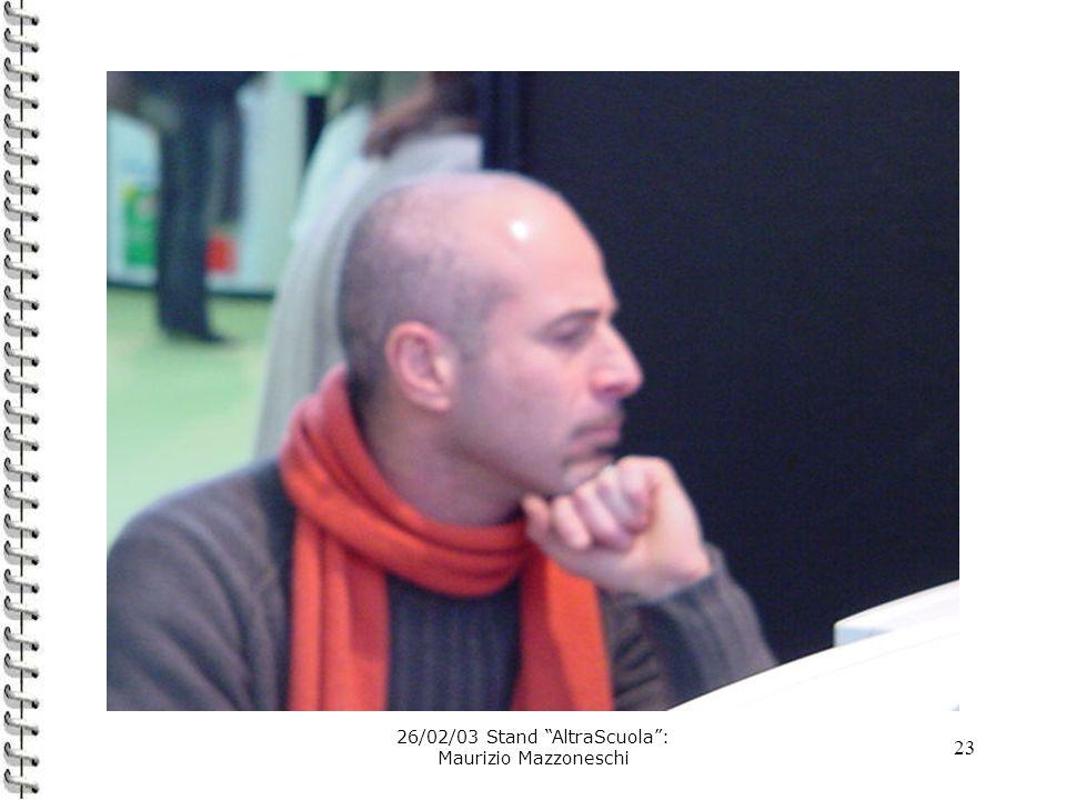 23 26/02/03 Stand AltraScuola: Maurizio Mazzoneschi