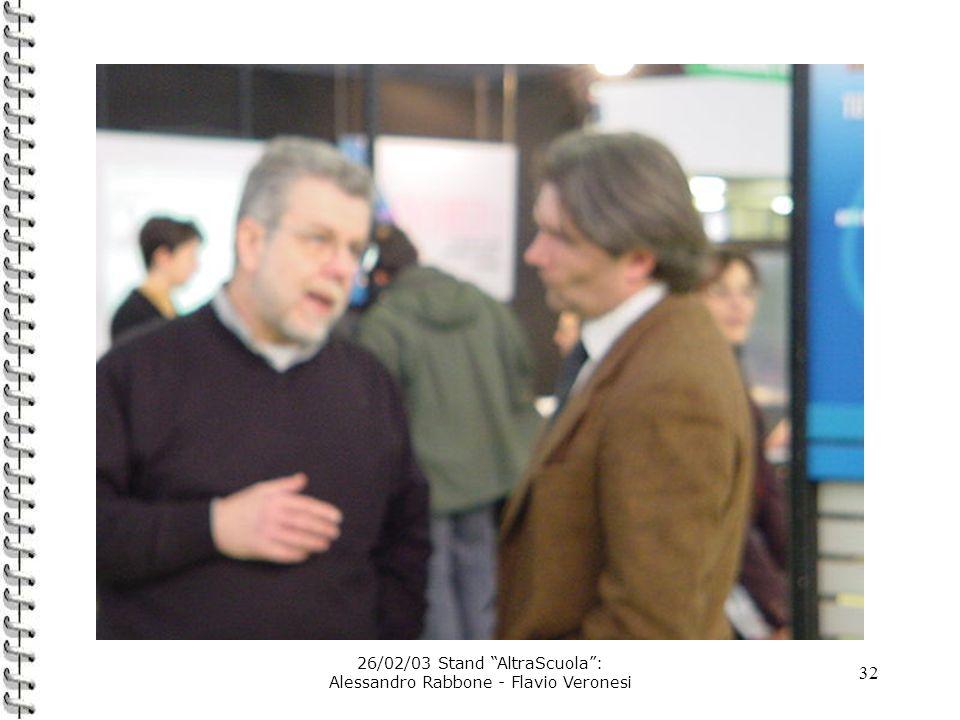 32 26/02/03 Stand AltraScuola: Alessandro Rabbone - Flavio Veronesi