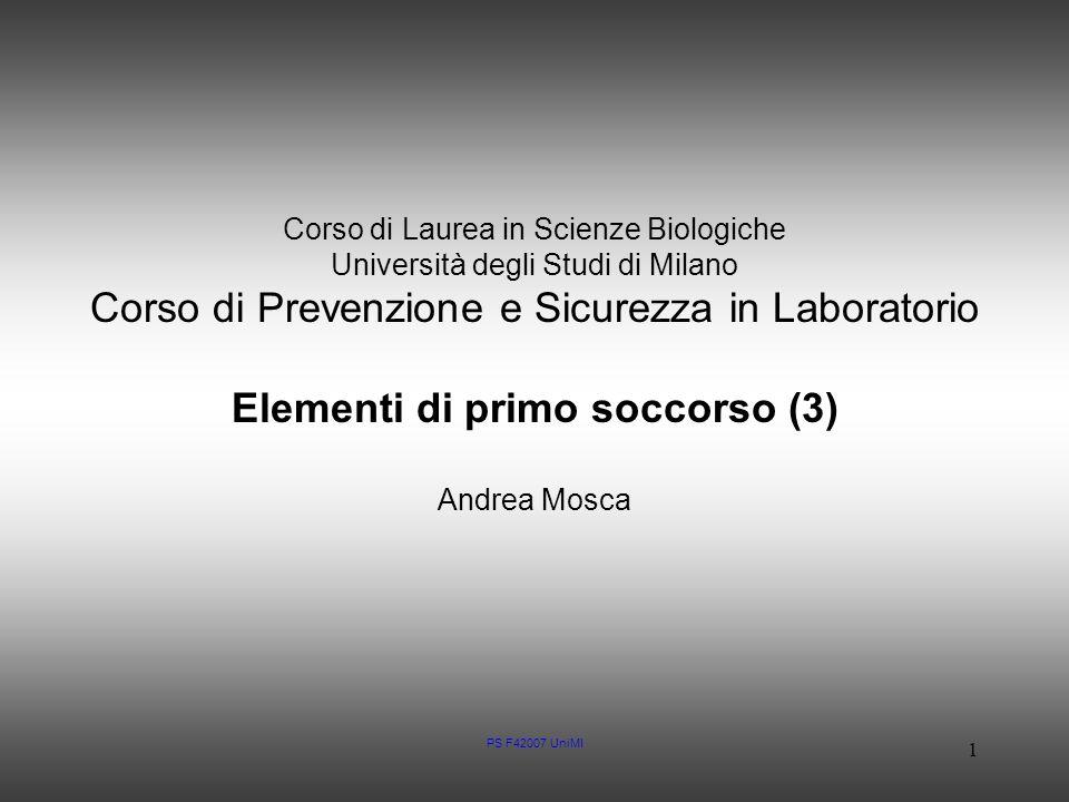 PS F42007 UniMI 1 Corso di Laurea in Scienze Biologiche Università degli Studi di Milano Corso di Prevenzione e Sicurezza in Laboratorio Elementi di p