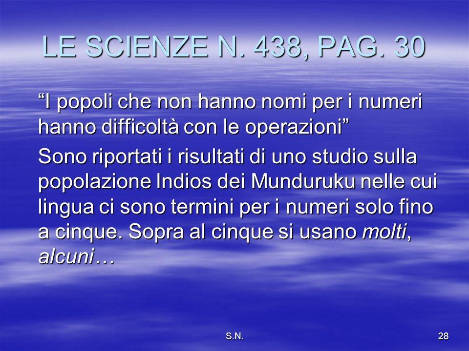 S.N.28 LE SCIENZE N.438, PAG.