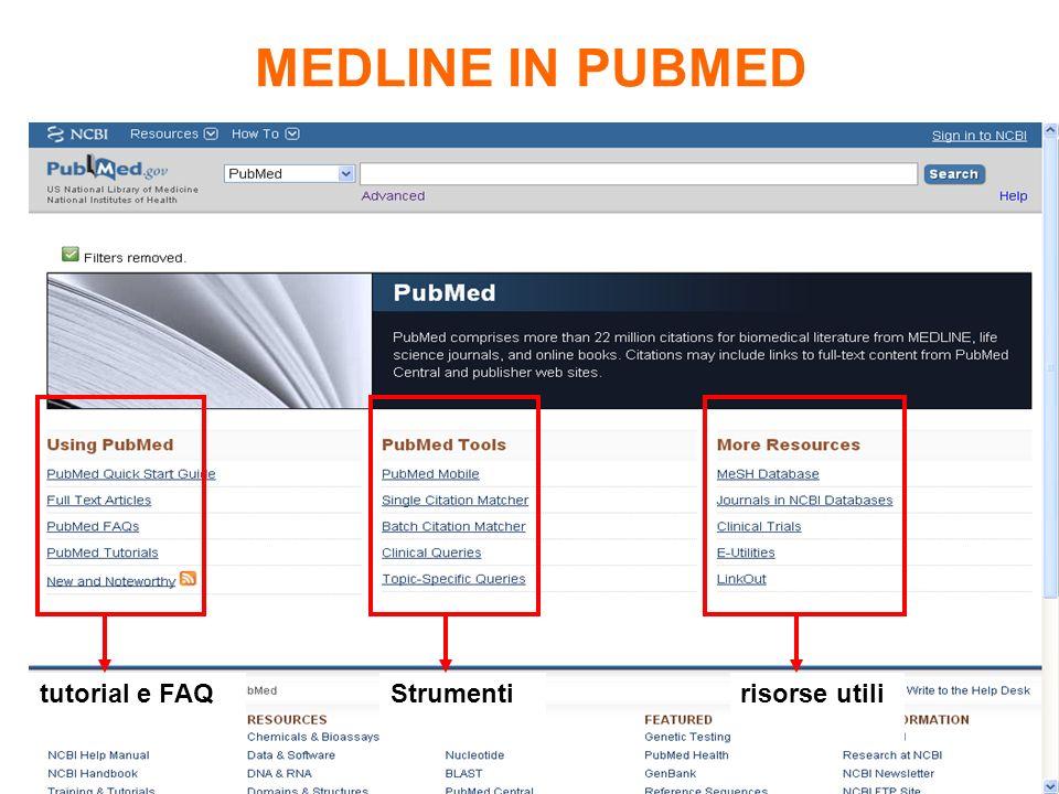 MEDLINE IN PUBMED tutorial e FAQStrumenti risorse utili