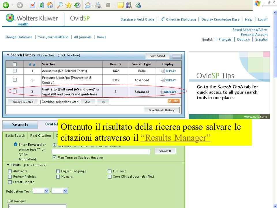 Ottenuto il risultato della ricerca posso salvare le citazioni attraverso il Results ManagerResults Manager