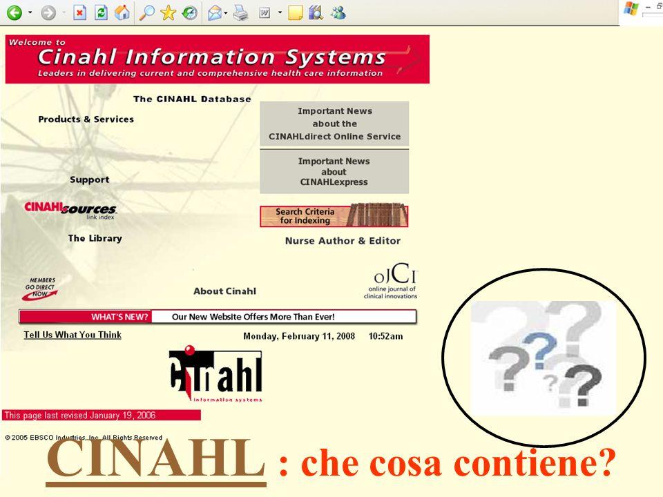 CINAHL CINAHL : che cosa contiene?