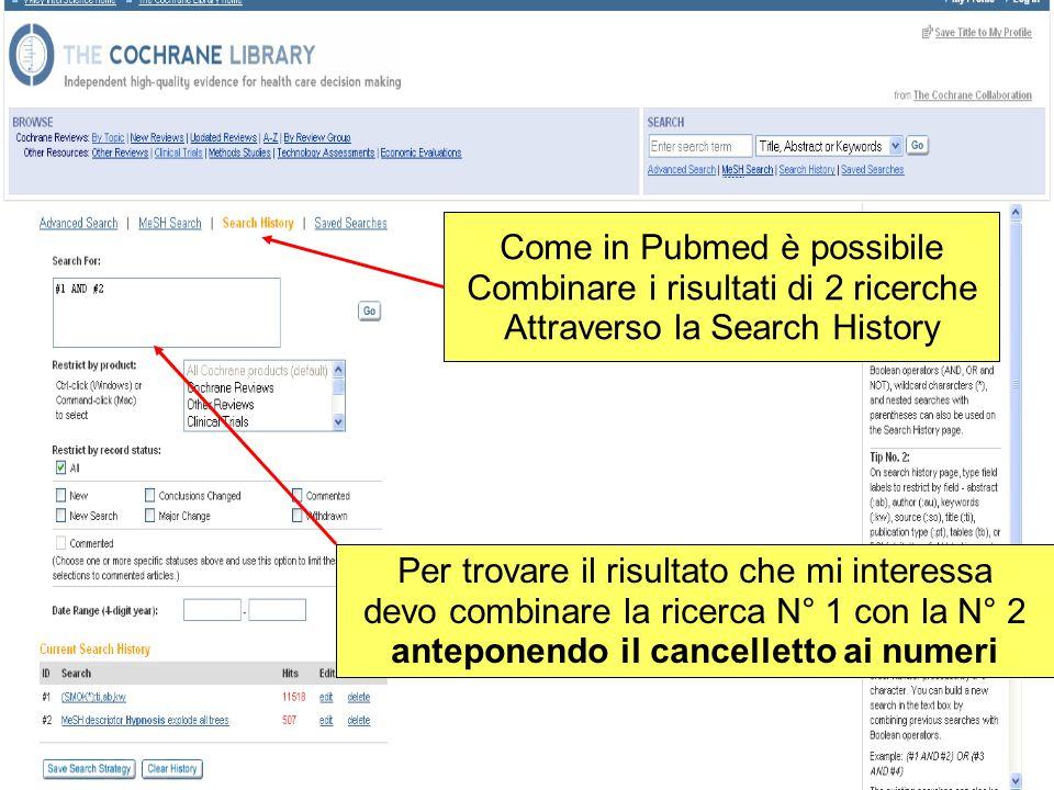 Come in Pubmed è possibile Combinare i risultati di 2 ricerche Attraverso la Search History Per trovare il risultato che mi interessa devo combinare l