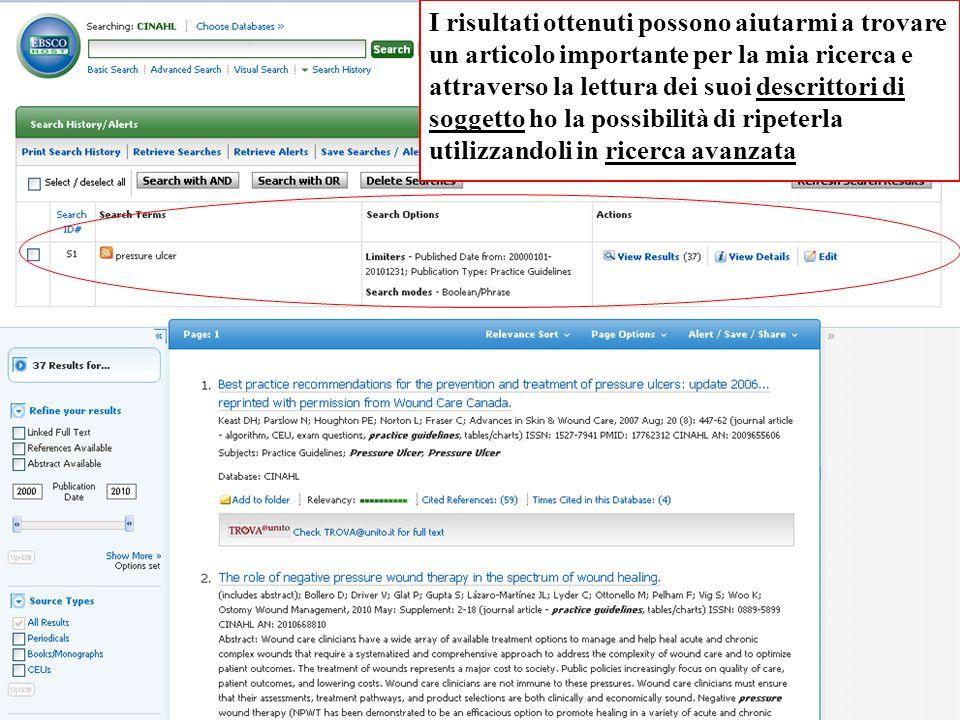 I risultati ottenuti possono aiutarmi a trovare un articolo importante per la mia ricerca e attraverso la lettura dei suoi descrittori di soggetto ho