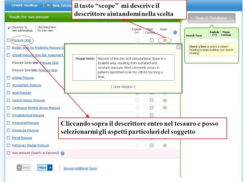 Cliccando sopra il descrittore entro nel tesauro e posso selezionarmi gli aspetti particolari del soggetto il tasto scope mi descrive il descrittore a