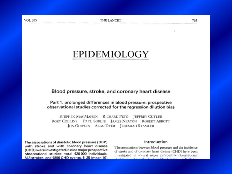 8 Una prolungata differenza della PAD di + 5, + 7.5, e + 10 mm Hg è risultata associata ad un determinato aumento di rischio cardiovascolare MacMahon S, Peto R, Cutler J, Collins R, Sorlie P, Neaton J, Abbott R, Godwin J, Dyer A, Stamler J.
