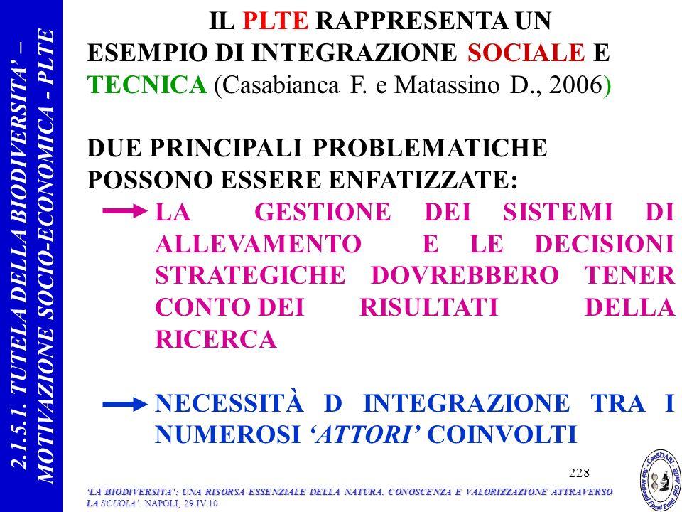 IL PLTE RAPPRESENTA UN ESEMPIO DI INTEGRAZIONE SOCIALE E TECNICA (Casabianca F.