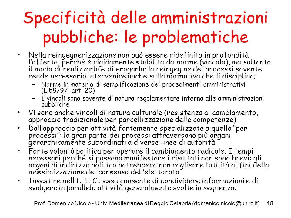 Prof. Domenico Nicolò - Univ. Mediterranea di Reggio Calabria (domenico.nicolo@unirc.it)18 Specificità delle amministrazioni pubbliche: le problematic
