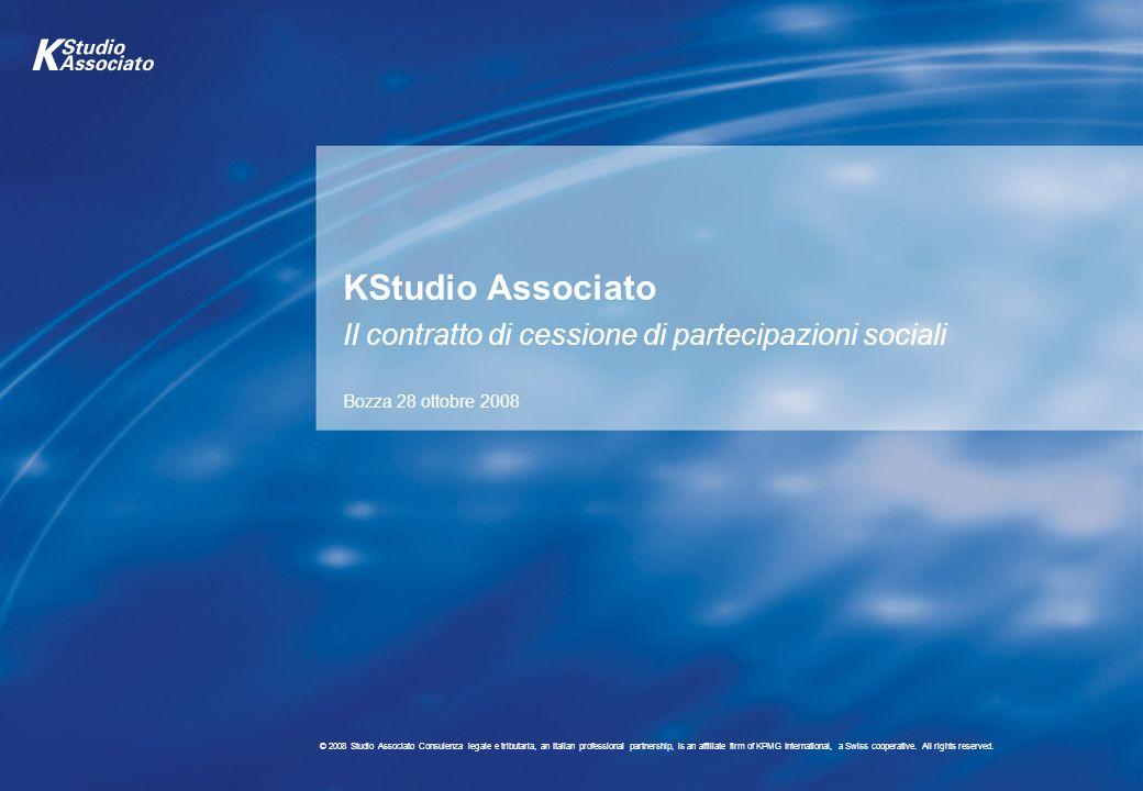 30 © 2008 Studio Associato Consulenza legale e tributaria, an Italian professional partnership, is an affiliate firm of KPMG International, a Swiss cooperative.