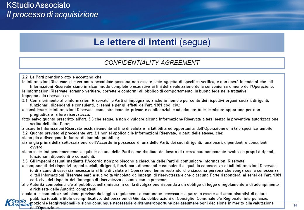 13 © 2008 Studio Associato Consulenza legale e tributaria, an Italian professional partnership, is an affiliate firm of KPMG International, a Swiss cooperative.