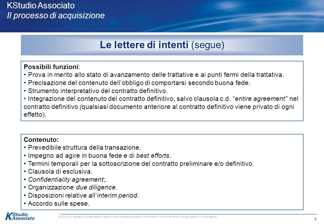15 © 2008 Studio Associato Consulenza legale e tributaria, an Italian professional partnership, is an affiliate firm of KPMG International, a Swiss cooperative.
