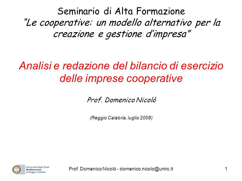 Prof. Domenico Nicolò - domenico.nicolo@unirc.it1 Seminario di Alta Formazione Le cooperative: un modello alternativo per la creazione e gestione dimp