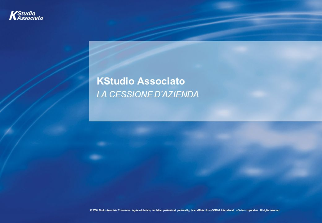 10 © 2008 Studio Associato Consulenza legale e tributaria, an Italian professional partnership, is an affiliate firm of KPMG International, a Swiss cooperative.