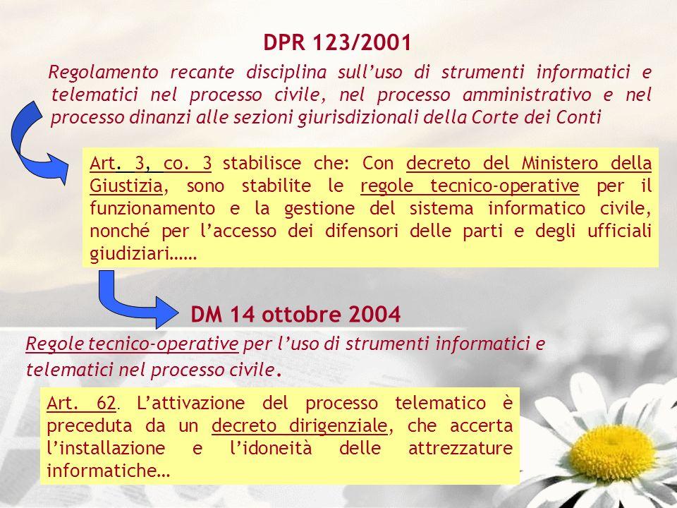 DPR 123/2001 Regolamento recante disciplina sulluso di strumenti informatici e telematici nel processo civile, nel processo amministrativo e nel proce