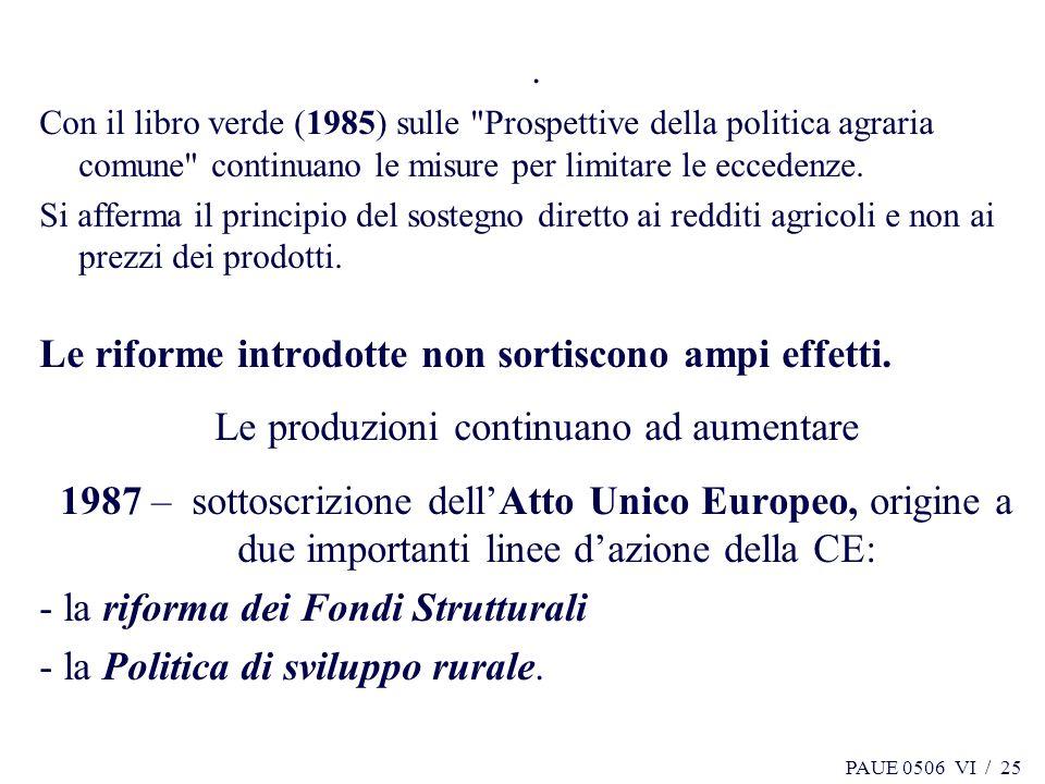 PAUE 0506 VI / 25. Con il libro verde (1985) sulle