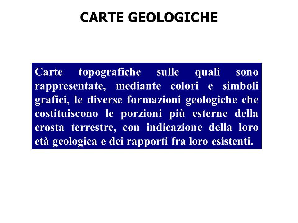 Carte topografiche sulle quali sono rappresentate, mediante colori e simboli grafici, le diverse formazioni geologiche che costituiscono le porzioni p