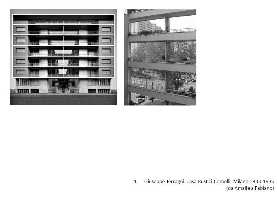 1.Giuseppe Terragni. Casa Rustici-Comolli. Milano 1933-1935 (da Amalfa a Fabiano)