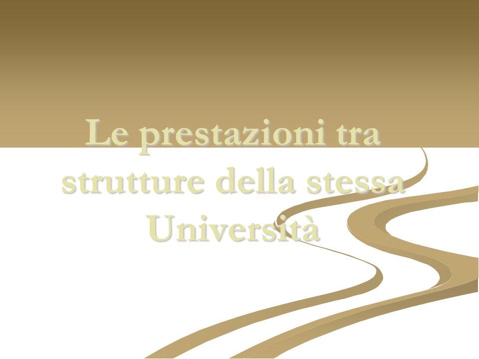 Le prestazioni tra strutture della stessa Università