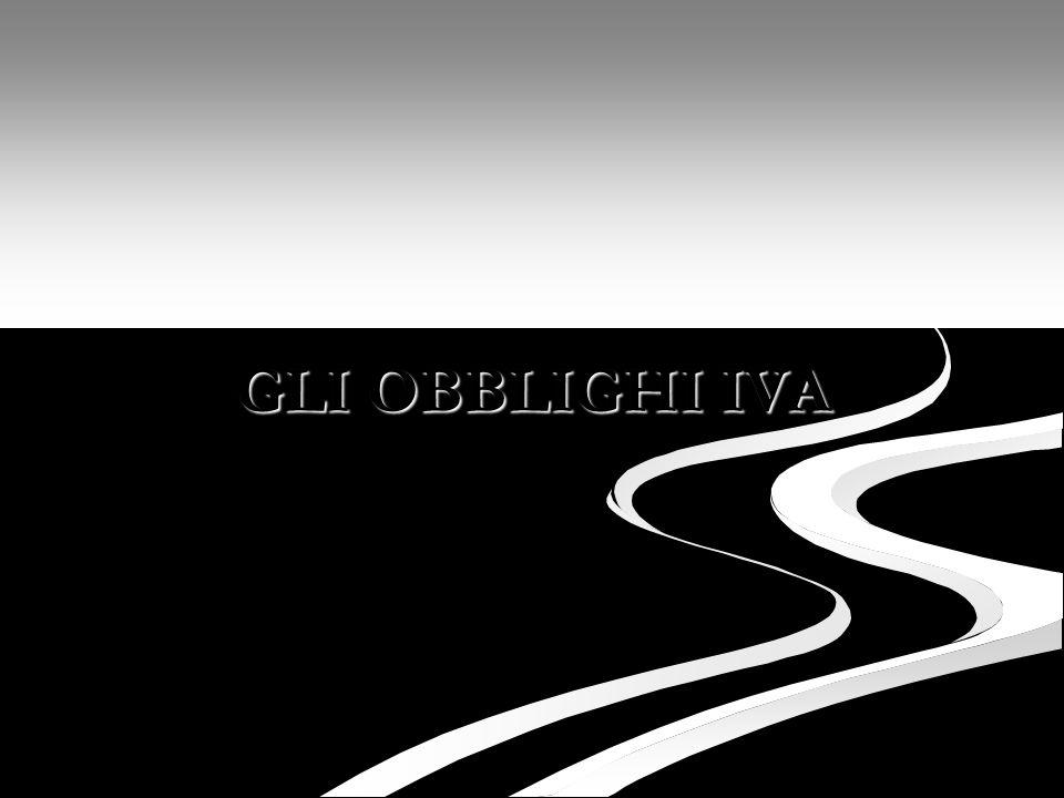GLI OBBLIGHI IVA