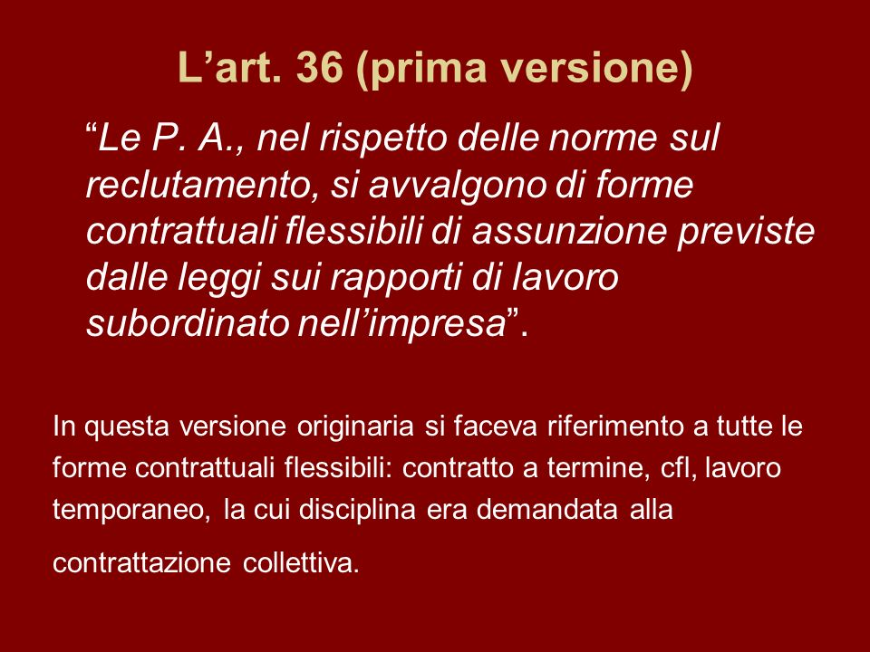 Lart. 36 (prima versione) Le P.