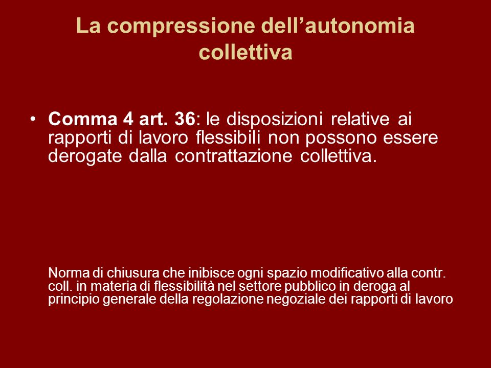 La compressione dellautonomia collettiva Comma 4 art.