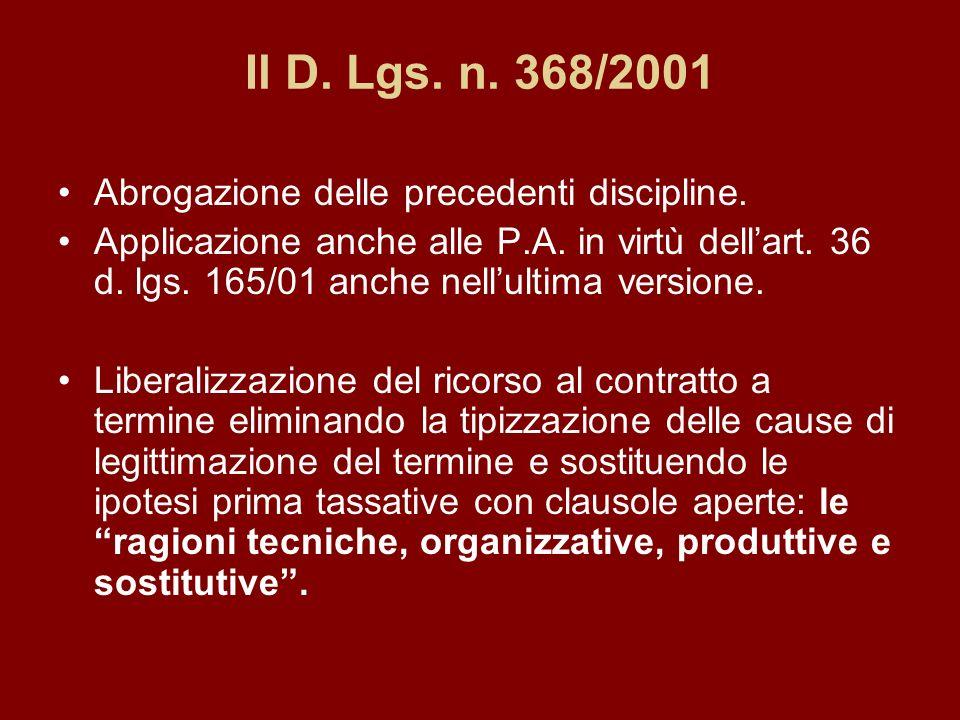 Il D. Lgs. n. 368/2001 Abrogazione delle precedenti discipline.