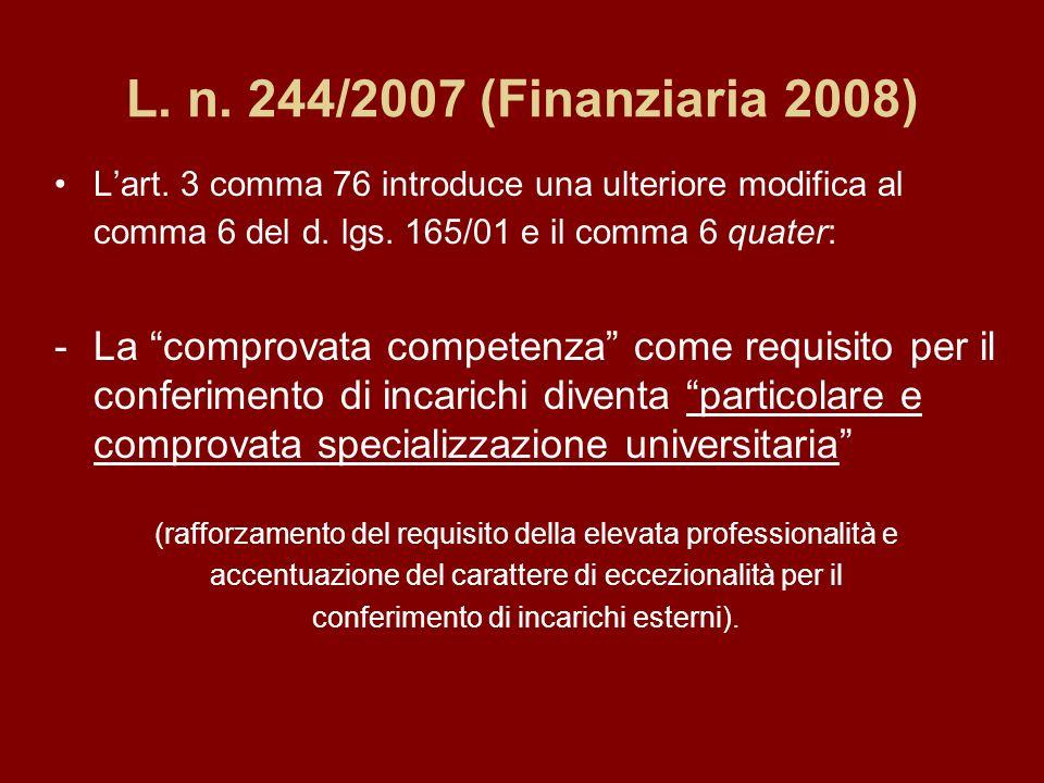 L. n. 244/2007 (Finanziaria 2008) Lart.