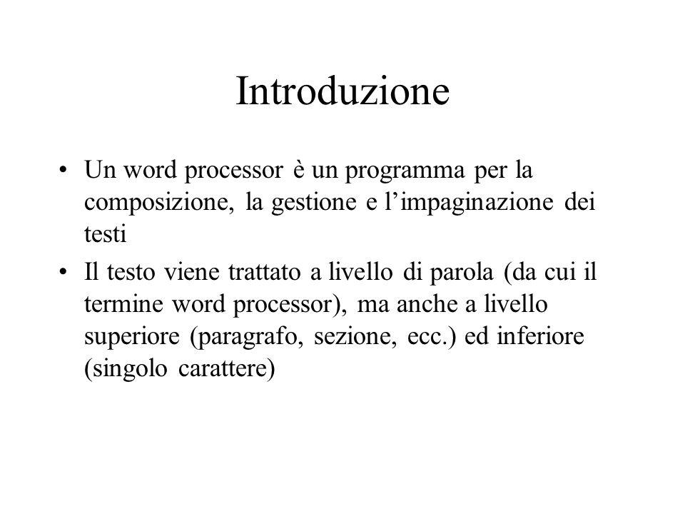 Introduzione Un word processor è un programma per la composizione, la gestione e limpaginazione dei testi Il testo viene trattato a livello di parola