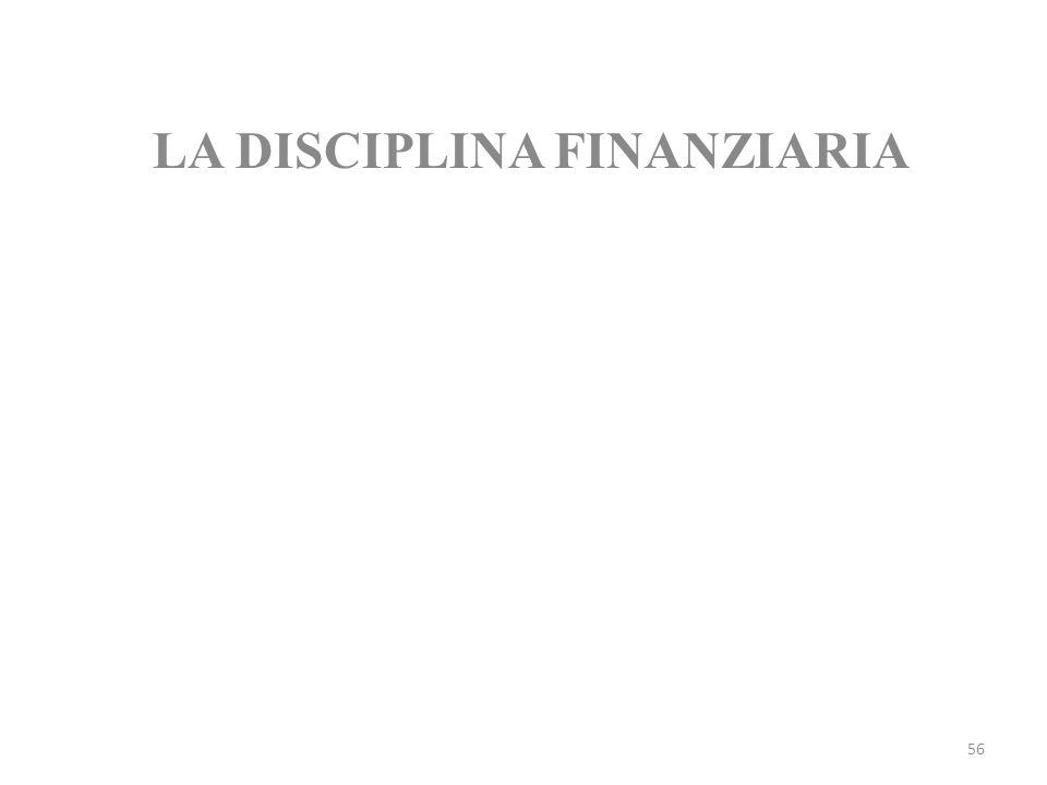 56 LA DISCIPLINA FINANZIARIA