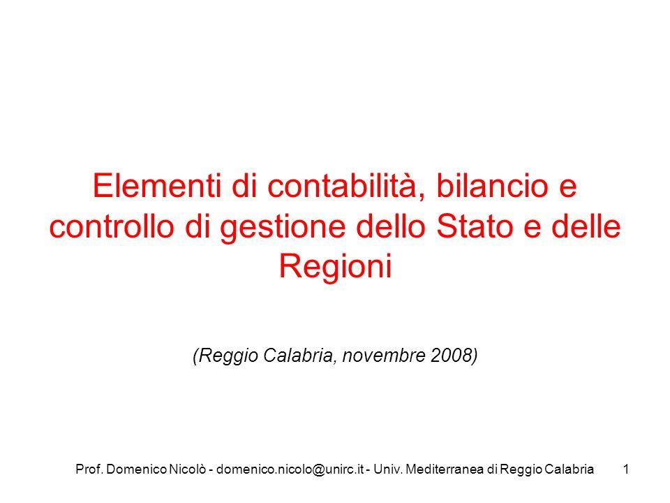 Prof. Domenico Nicolò - domenico.nicolo@unirc.it - Univ. Mediterranea di Reggio Calabria1 Elementi di contabilità, bilancio e controllo di gestione de