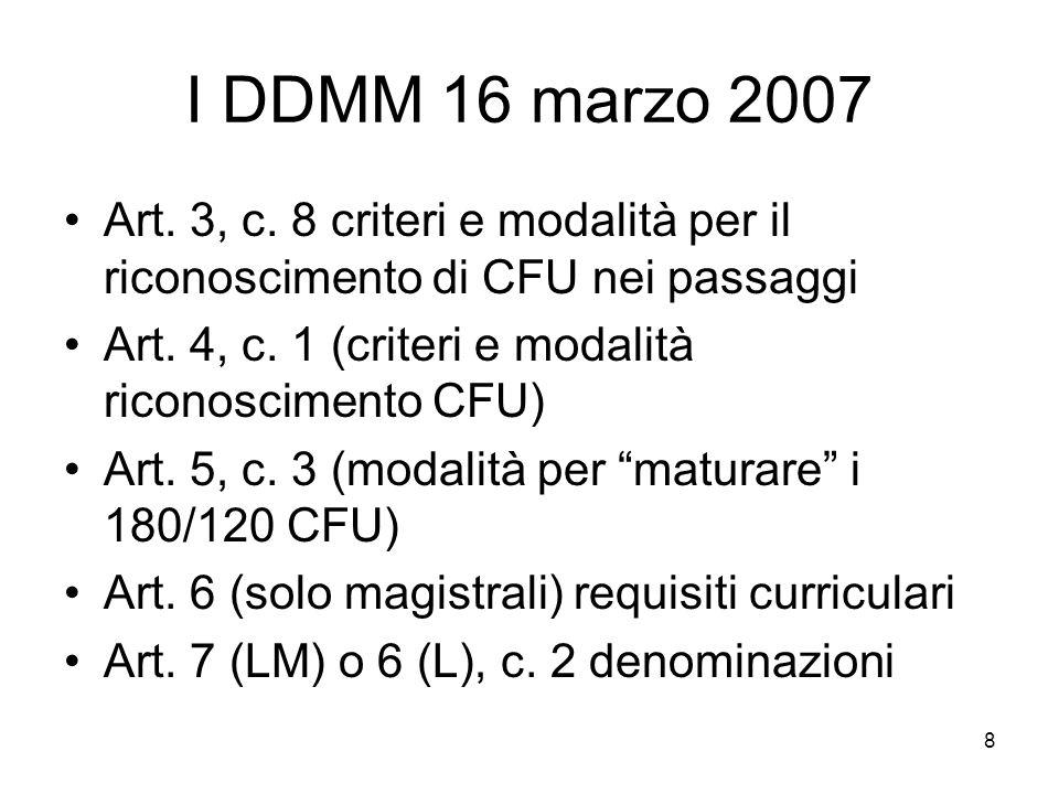 8 I DDMM 16 marzo 2007 Art. 3, c.