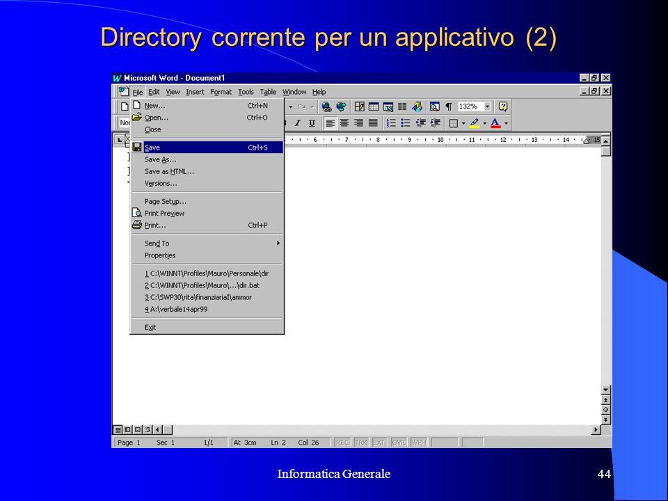 Informatica Generale44 Directory corrente per un applicativo (2)
