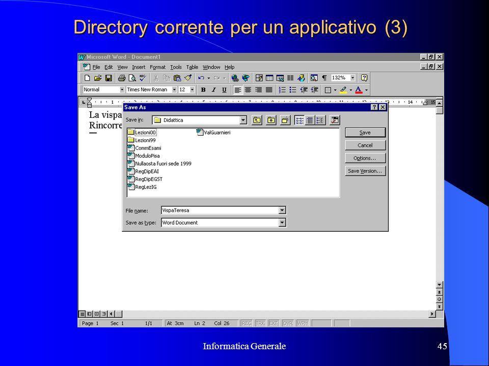 Informatica Generale45 Directory corrente per un applicativo (3)