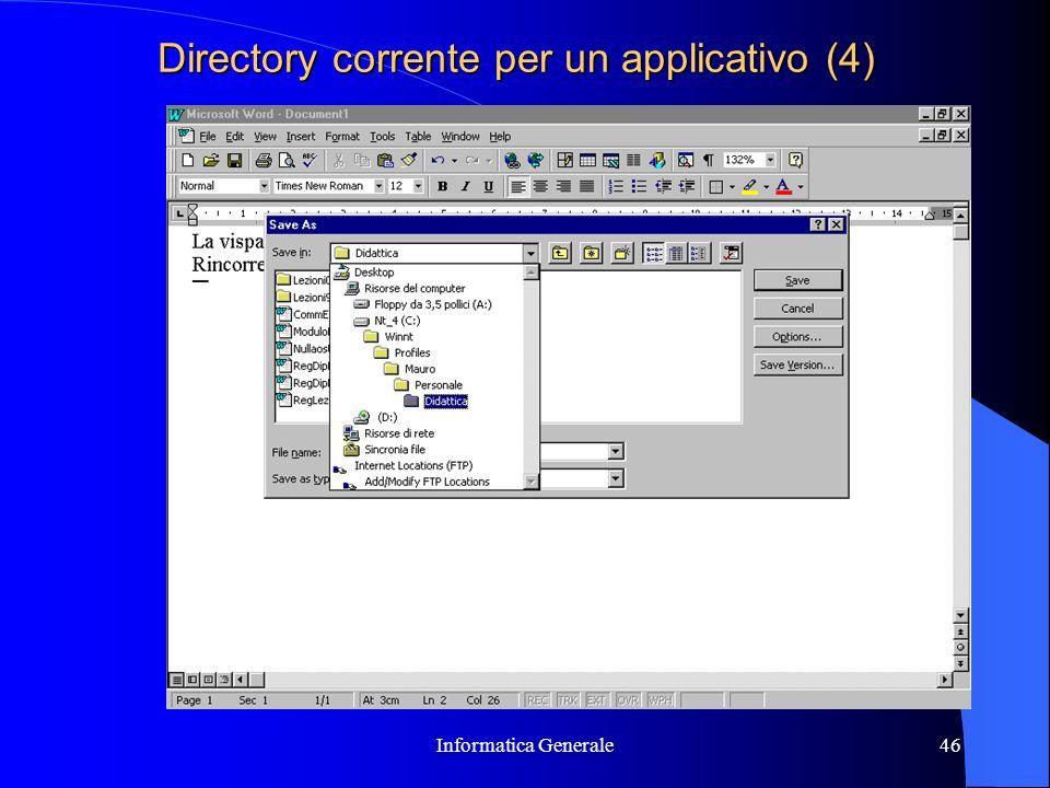 Informatica Generale46 Directory corrente per un applicativo (4)