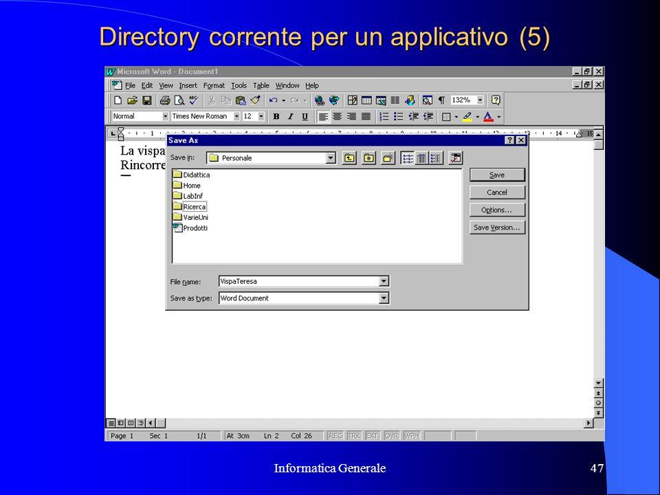 Informatica Generale47 Directory corrente per un applicativo (5)