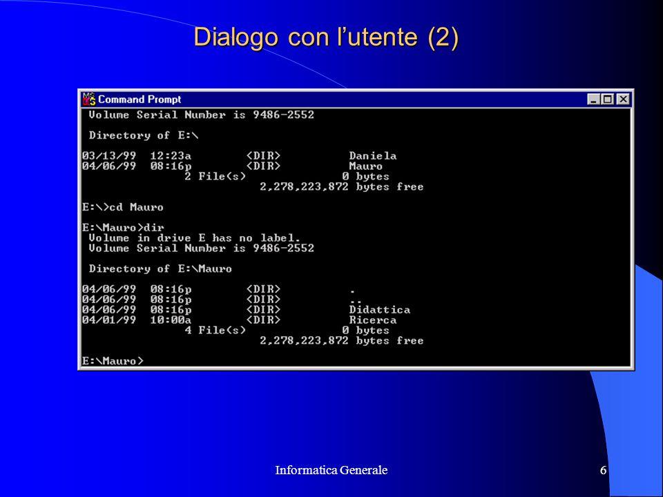 Informatica Generale6 Dialogo con lutente (2)