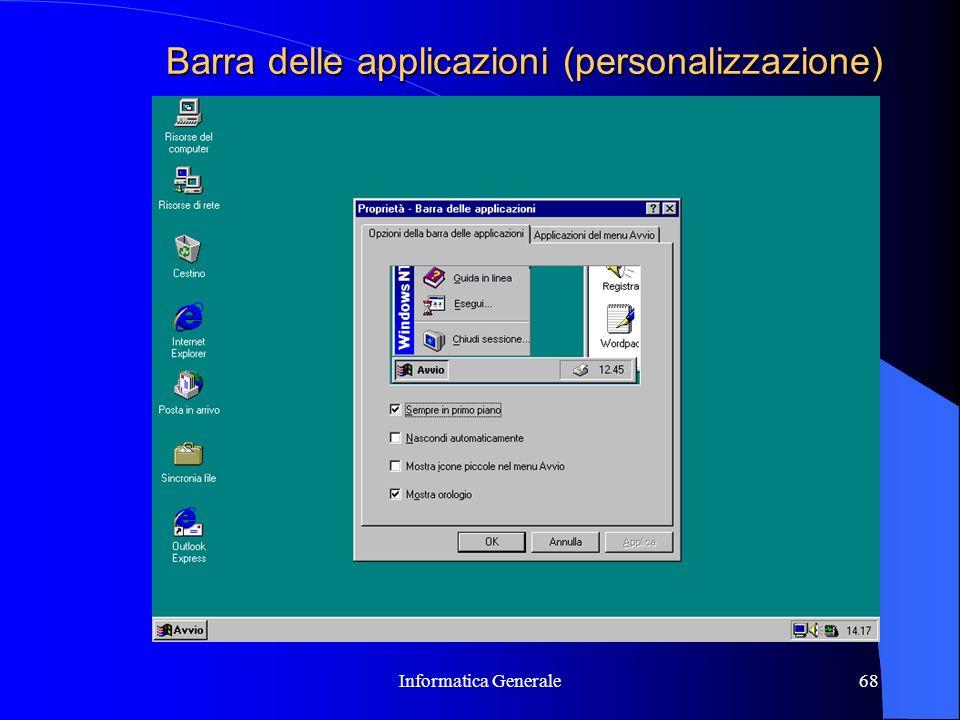 Informatica Generale68 Barra delle applicazioni (personalizzazione)