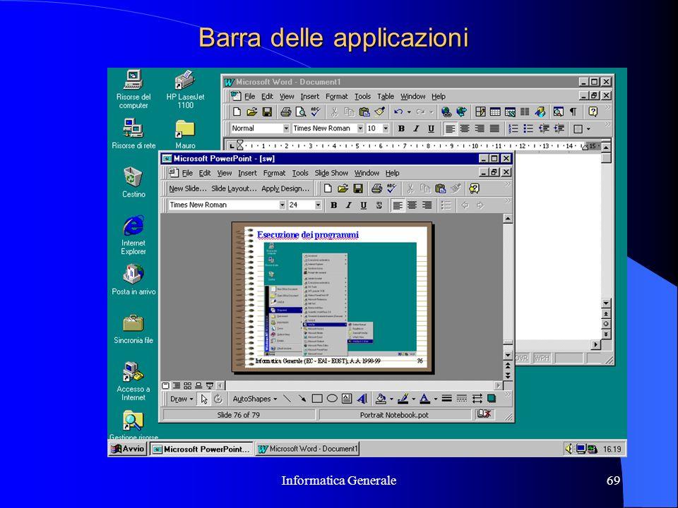 Informatica Generale69 Barra delle applicazioni