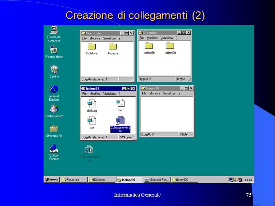 Informatica Generale75 Creazione di collegamenti (2)
