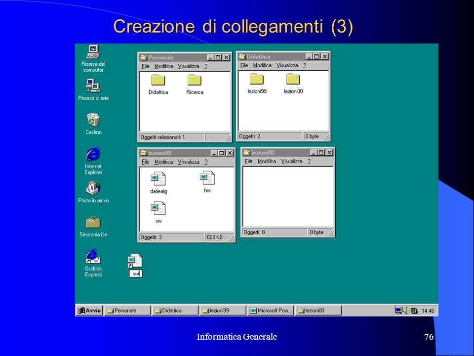 Informatica Generale76 Creazione di collegamenti (3)