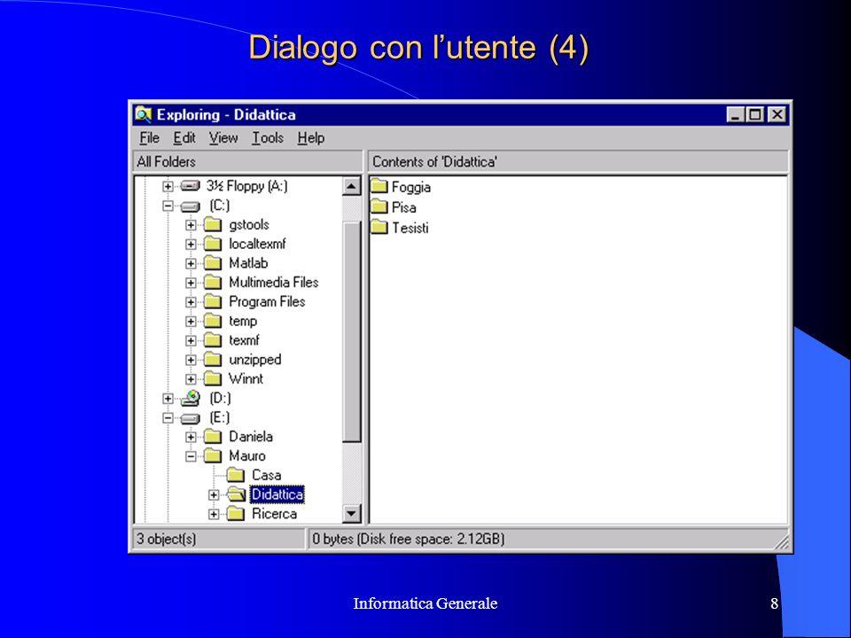 Informatica Generale8 Dialogo con lutente (4)