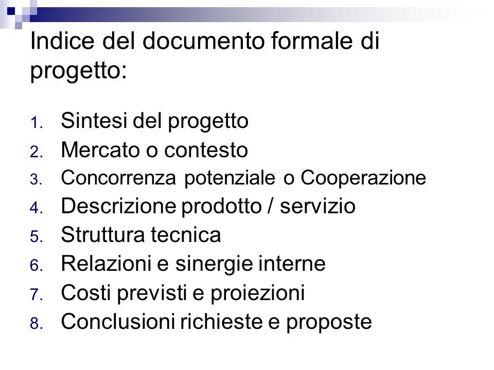 Indice del documento formale di progetto: 1.Sintesi del progetto 2.